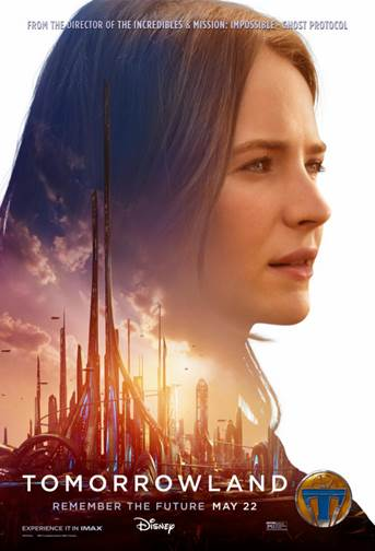 Vision of Tomorrow Tomorrowland poster Britt Robertson